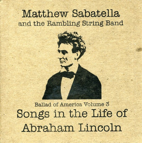 Songs the Life of Abraham Lincoln 3