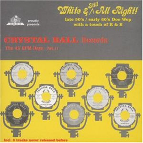 Crystal Ball Records: 45 RPM Days 1 /  Various