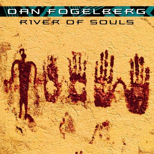 Dan Fogelberg - River Of Souls [Remastered]