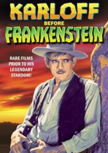 Karloff Before Frankenstein