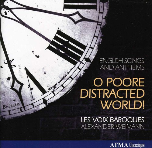 O Poore Distracted World: English Songs & Anthems