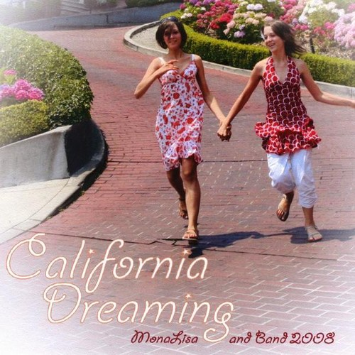 California Dreaming 2008