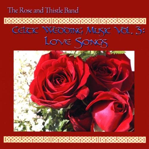 Celtic Wedding Music 3: Love Songs