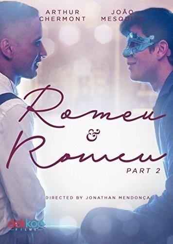 Romeu & Romeu: Part Two