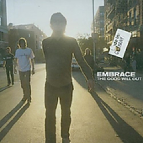 Embrace-Good Will Out