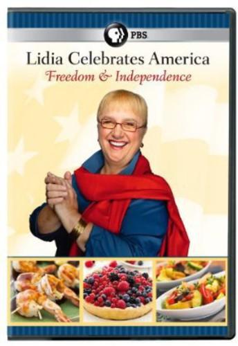 Lidia Celebrates America: Freedom and Independence