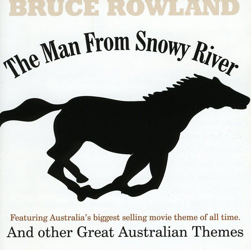 Man from Snowy River& Other Great Australian