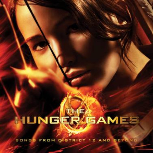 Various Artists - The Hunger Games: Songs From District 12 and Beyond [Soundtrack]