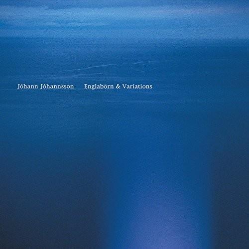 Johann Johannsson - Englaborn & Variations [Remastered]