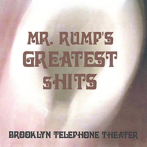 Mr. Rump's Greatest Shits