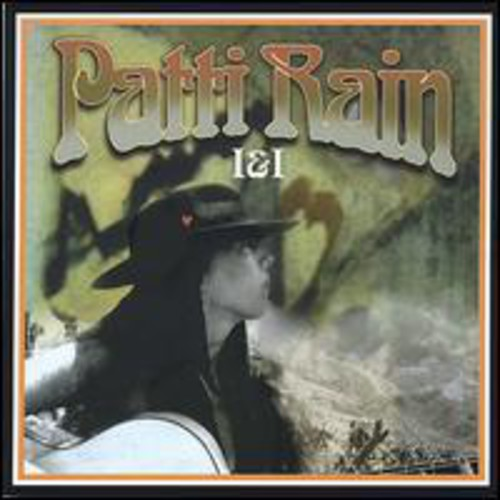 Patti Rain I & I