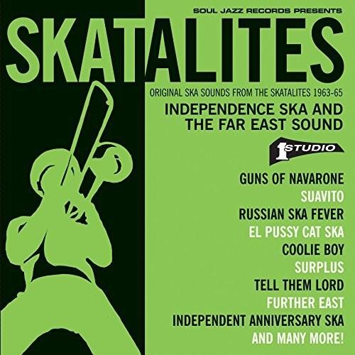 Skatalites: Independence Ska & The Far East Sound