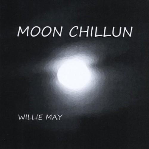 Willie May - Moon Chillun