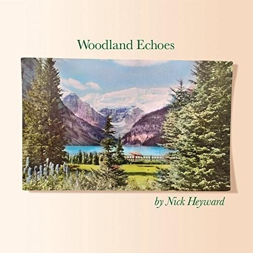 Nick Heyward - Woodland Echoes