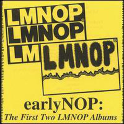 Earlynop: The First Two Lmnop Albums