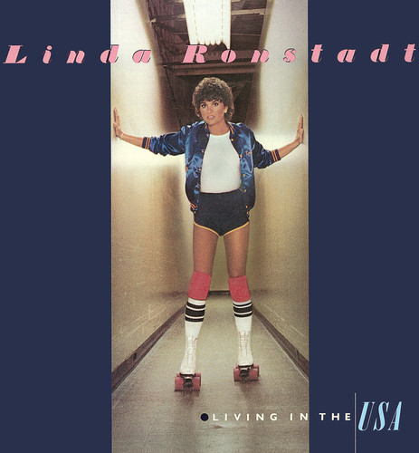 Linda Ronstadt-Living in the USA