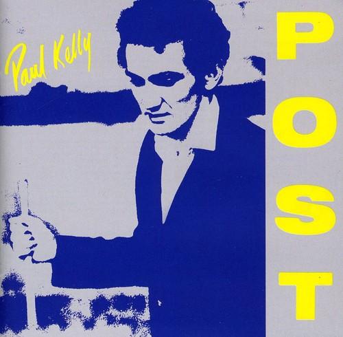 Paul Kelly - Post [Import]