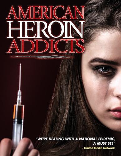 American Heroin Addicts
