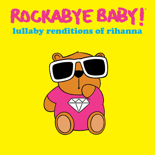 Lullaby Renditions of Rhianna