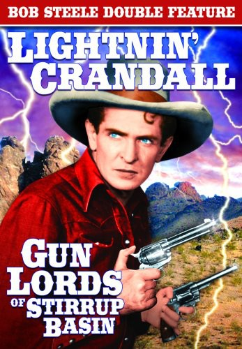 Lightnin Crandall /  Gun Lords of Stirrup Basin