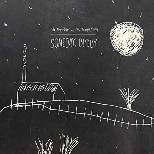Someday, Buddy