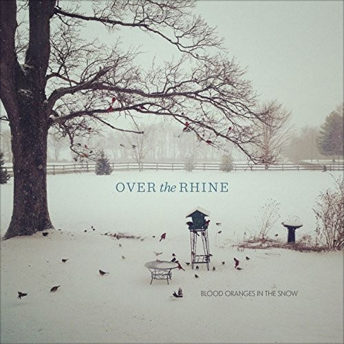 Over The Rhine - Blood Oranges In The Snow [Colored Vinyl] [180 Gram] [Deluxe]
