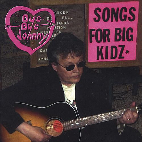 Songs for Big Kidz
