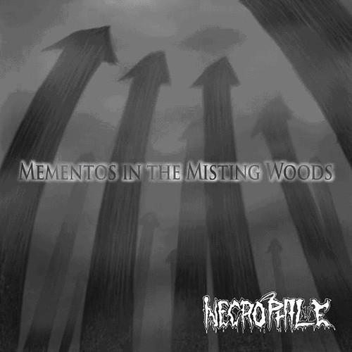 Necrophile - Mementos in the Misting Woods