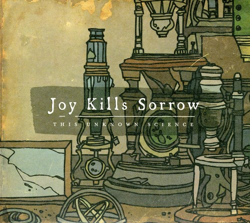 Joy Kills Sorrow - This Unknown Science