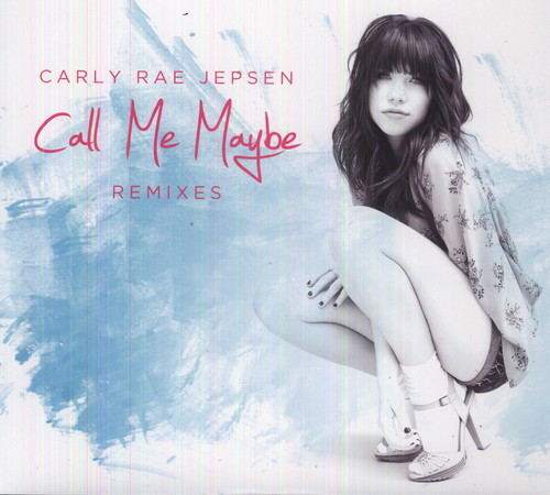 Call Me Maybe Remixes [Import]