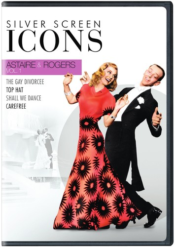 Silver Screen Icons: Astaire & Rogers: Volume 1