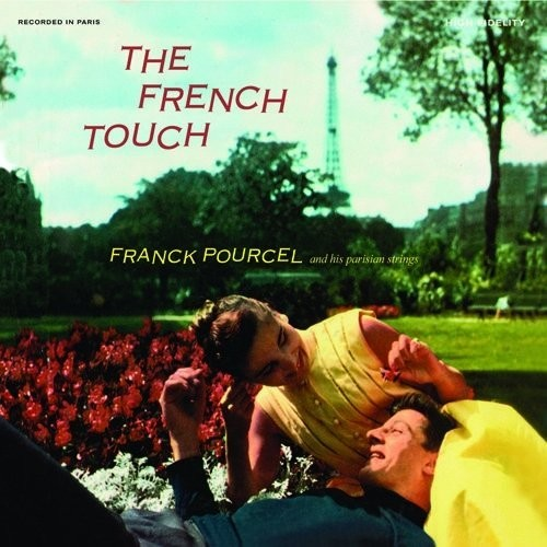 Franck Pourcel - French Touch & Wine-Drinking Music