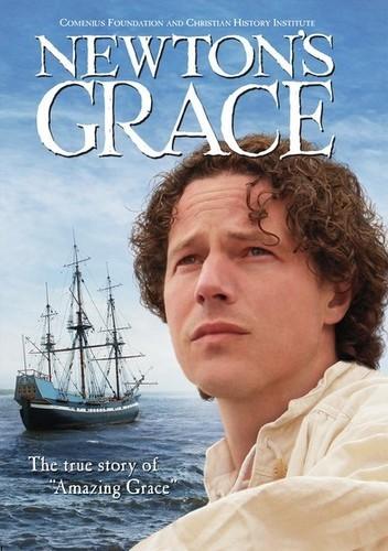 Newton's Grace: True Story of Amazing Grace