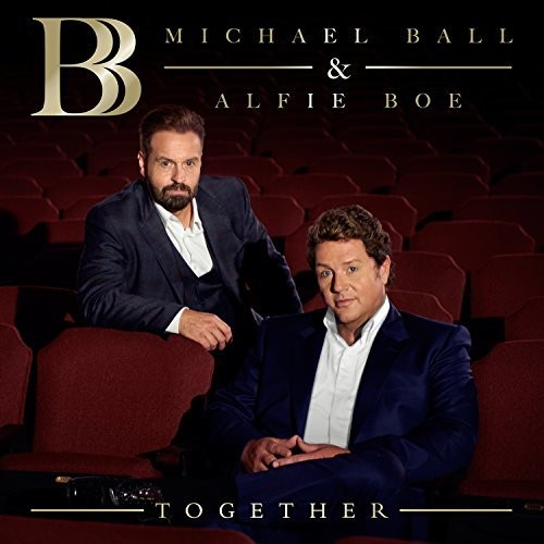 Michael Ball & Alfie Boe - Together