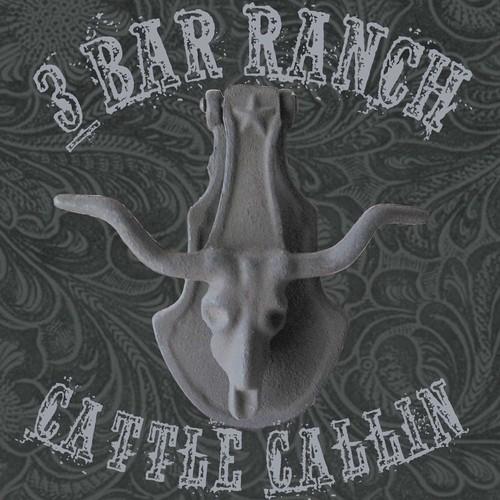 Hank 3s 3 Bar Ranch - Cattle Callin