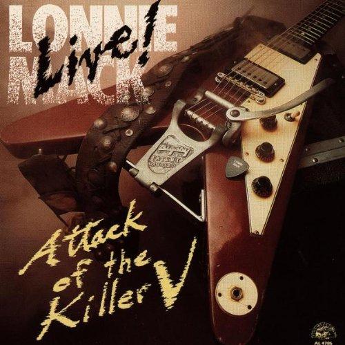 Lonnie Mack - Live - Attack of the Killer V