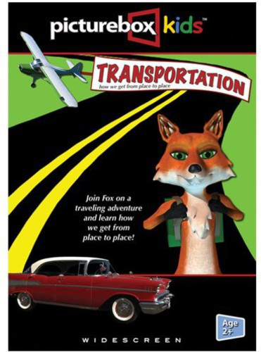 Picturebox Kids: Transportation - How We Get From Place To Place