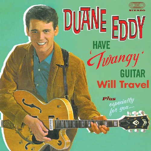Have Twangy Guitar: Will Travel /  Especially for [Import]