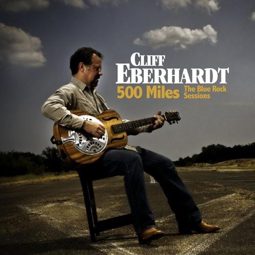 Cliff Eberhardt - Five Hundred Miles
