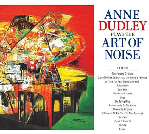 Anne Dudley - Anne Dudley Plays The Art Of Noise [Import LP]