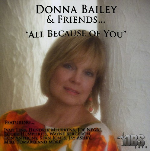 Donna Bailey & Friends.All Because of You