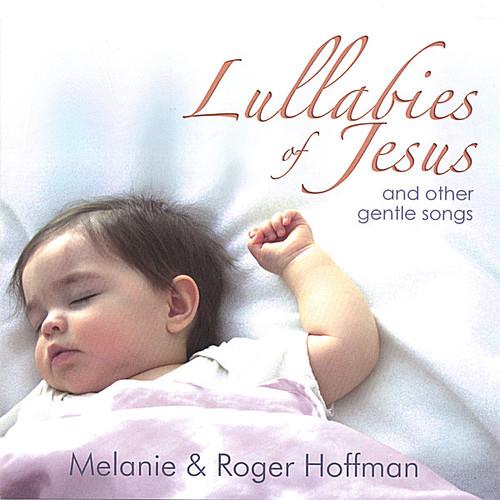 Lullabies of Jesus & Other Gentle Songs