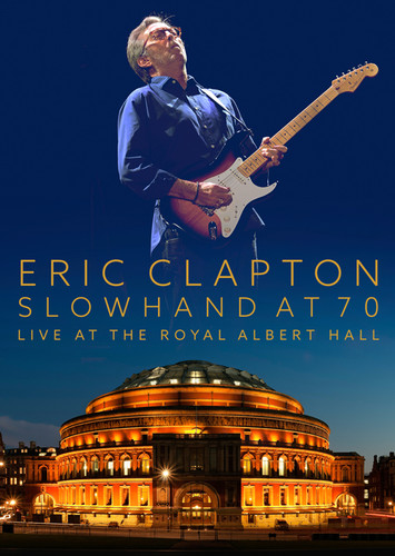 Eric Clapton - Slowhand At 70: Live At The Royal Albert Hall [2 CD/Blu-Ray Combo]