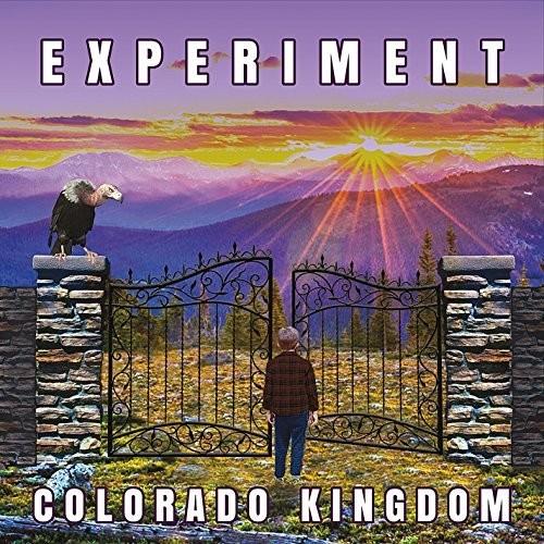 Experiment - Colorado Kingdom