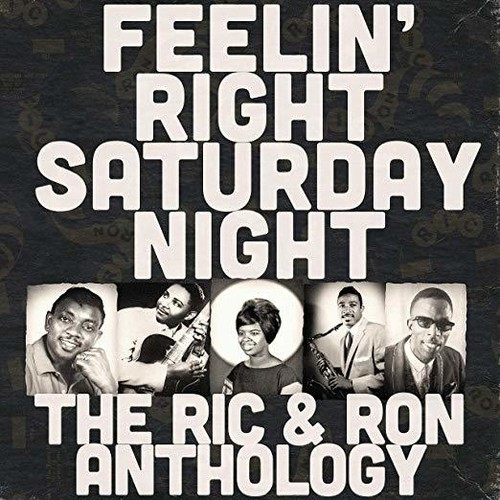 Feelin' Right Saturday Night: The Ric & Ron Anthology (Various Artists)