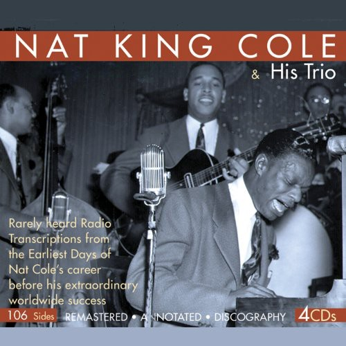 Nat King Cole Trio - Rare Radio Transcriptions [Remastered] (Box)