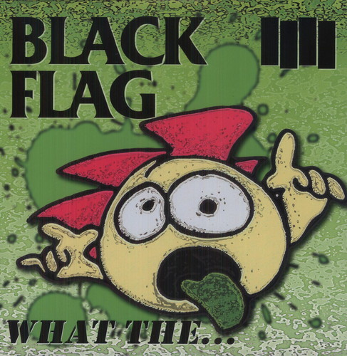 Black Flag - What The... [Vinyl]