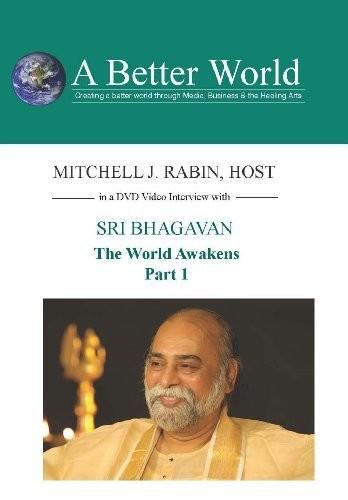 World Awakens - Sri Bhagavan Part 1