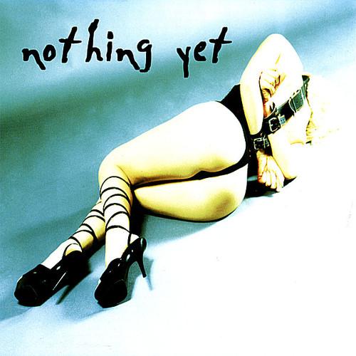 Nothing Yet