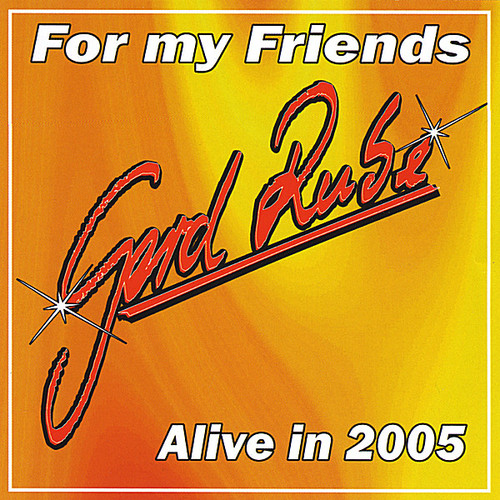 For My Friends-Alive in 2005